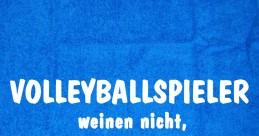 Volleyballspieler weinen nicht ...